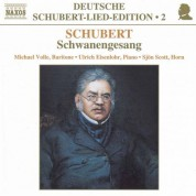 Michael Volle: Schubert: Lied Edition  2 - Schwanengesang - CD
