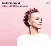 Kadri Voorand: In Duo with Mihkel Mälgand - Plak
