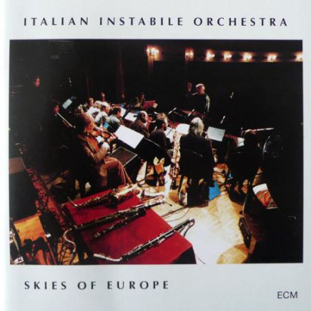 Italian Instabile Orchestra: Skies Of Europe - CD
