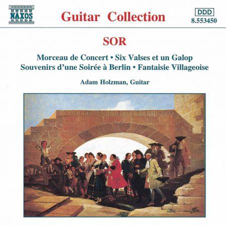 Adam Holzman: Sor: Morceau De Concert / 6 Valses, Op. 57 / Fantaisie Villageoise, Op. 52 - CD
