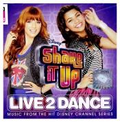 Çeşitli Sanatçılar: Shake It Up: Live 2 Dance - CD