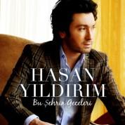 Hasan Yıldırım: Bu Şehrin Geceleri - CD