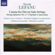 Lefanu: Catena / String Quartet No. 2 / Clarinet Concertino - CD