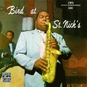 Charlie Parker: Bird at St Nick's - CD