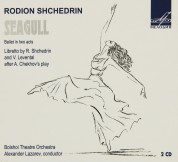 Bolshoi Theatre Orchestra, Alexander Lazarev: Shchedrin: The Seagull (Ballet in Two Acts) - CD