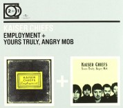 Kaiser Chiefs: Employment / Yours Truly, Angry Mob - CD