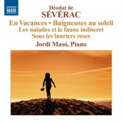 Jordi Masó: Severac: Piano Music, Vol. 2 - CD