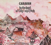 Caravan: In The Land Of Grey And Pink - CD