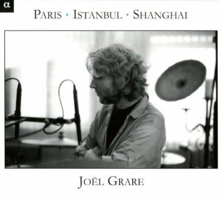 Joël Grare, L'Ensemble Paris - Istanbul - Shanghai: Paris - İstanbul - Shanghai - CD