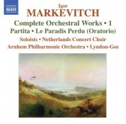 Christopher Lyndon-Gee: Markevitch, I.: Complete Orchestral Works, Vol. 1 - CD