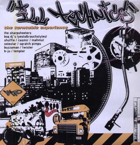 Çeşitli Sanatçılar: Ill Technics • The Turntable Experience - Plak