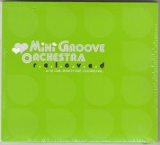 Mini Groove Orchestra: Reloved - CD