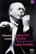 Eugene Ormandy, The Philadelphia Orchestra: Rachmaninov: Symphony No 2 / Stravinsky: The Firebird - DVD