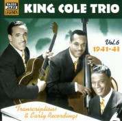 King Cole Trio: Transcriptions and Early Recordings, Vol.  6 (1941-1943) - CD