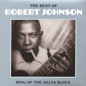 Robert Johnson: King Of The Delta Blues - Plak