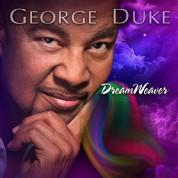 George Duke: Dreamweaver - CD