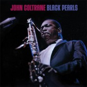 John Coltrane: Black Pearls + 5 Bonus Tracks - CD