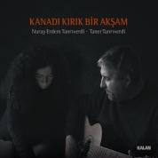 Nuray Erdem Tanrıverdi, Taner Tanrıverdi: Kanadı Kırık Bir Akşam - CD