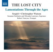 Sospiri: The Lost City: Lamentations Through the Ages - CD