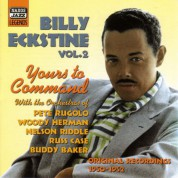 Eckstine, Billy: Yours To Command (1950-1952) - CD