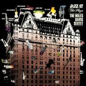 Miles Davis: Sextet - Jazz at the Plaza - Plak