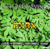 Janet & Jak Esim Ensemble: Mira - CD