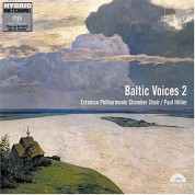 Estonian Philharmonic Chamber Choir, Paul Hillier: Baltic Voices 2 - SACD