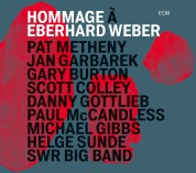 Pat Metheny, Jan Garbarek, Gary Burton, Scott Colley, Danny Gottlieb, Paul McCandless: Hommage À Eberhard Weber - CD