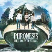 Phronesis: Life to Everything - Plak
