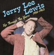 Jerry Lee Lewis: Up Through The Years 1956-1963 - Plak