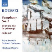 Stéphane Denève: Roussel, A.: Symphony No. 2 / Pour Une Fete De Printemps / Suite in F Major - CD