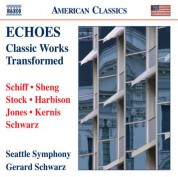 Gerard Schwarz: Echoes: Classic Works Transformed - CD