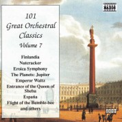 101 Great Orchestral Classics, Vol.  7 - CD