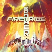 Brother Firetribe: Diamond In The Firepit - CD