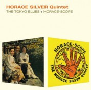 Horace Silver: The Tokyo Blues + Horace-Scope - CD