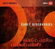 Albert Mangelsdorff, Emil Mangelsdorff: Early Discoveries - CD