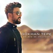 Gökhan Tepe: Gelsen De Anlatsam - CD