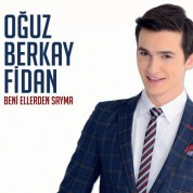 Oğuz Berkay Fidan: Beni Ellerden Sayma - CD