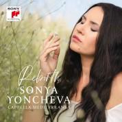 Sonya Yoncheva: Rebirth - CD