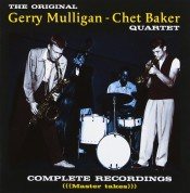 Gerry Mulligan, Chet Baker: The Original Gerry Mulligan - Chet Baker Quartet - CD