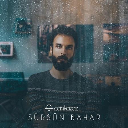 Can Kazaz: Sürsün Bahar - CD
