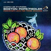 Arthur Fiedler, Boston Pops Orchestra: Chopin, Prokofieff: Les Sylphides, Love for Three Oranges - Plak