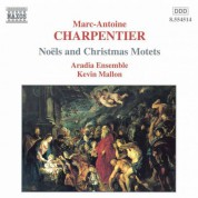 Kevin Mallon: Charpentier, M.-A.: Noels and Christmas Motets, Vol. 1 - CD