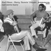 "Earl Hines, Harry ""Sweets"" Edison: Earl Meets Harry - Plak"