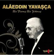Alaeddin Yavaşça: Bir Varmış Bir Yokmuş - CD