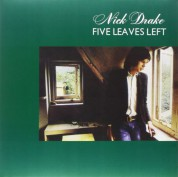 Nick Drake: Five Leaves Left - Plak