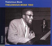 Thelonious Monk: Trio + 10 Bonus Tracks - CD