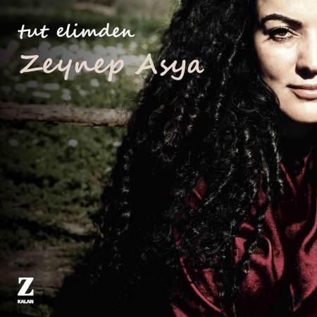 Zeynep Asya: Tut Elimden - CD