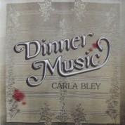 Carla Bley: Dinner Music - CD