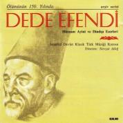 İstanbul Devlet Klasik Türk Müziği Korosu, Nevzat Atlığ: Dede Efendi - CD